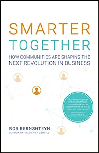Smarter together - how communities are shaping the next revolution in business